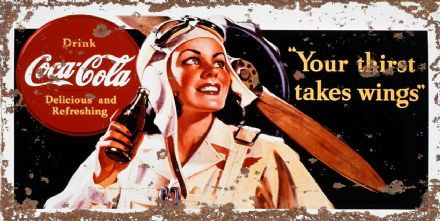 Coca-Cola Thirst Takes wings -  Metal Wall Sign